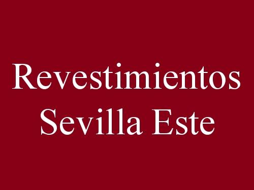 Revestimientos Sevilla Este