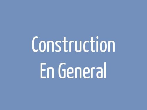 Construction en General