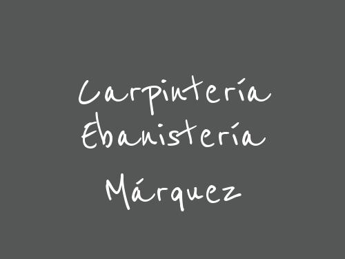 Carpintería Ebanistería Márquez