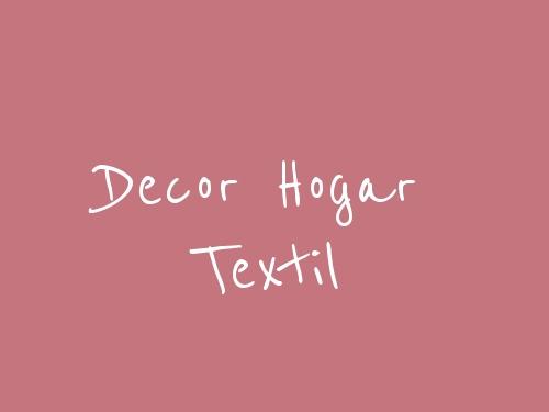 Decor Hogar Textil