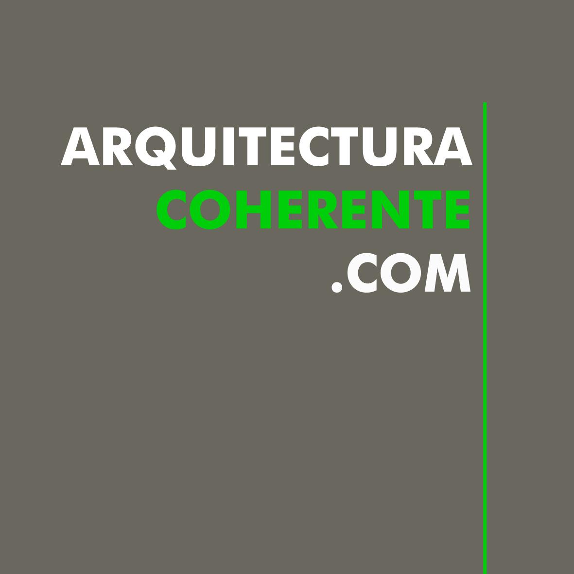 ARQUITECTURA COHERENTE / MARUIZ_Arquitecto