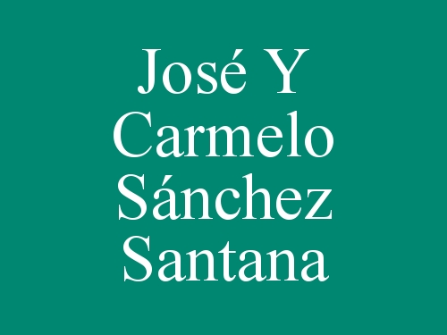 José Y Carmelo Sánchez Santana