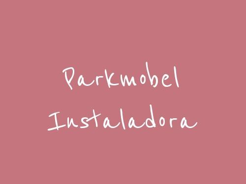 Parkmobel Instaladora
