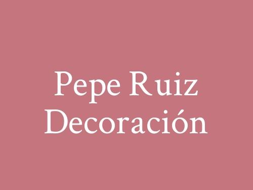 Pepe Ruiz Decoración