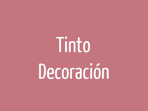 Tinto Decoración