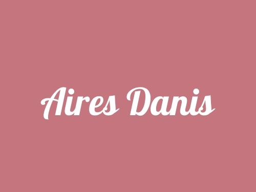 Aires Danis