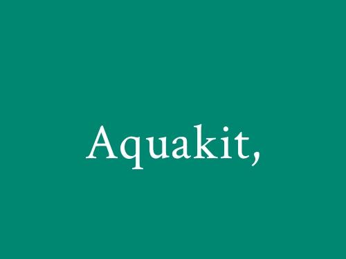 Aquakit,