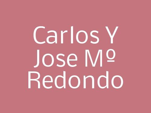 Carlos Y Jose Mº Redondo