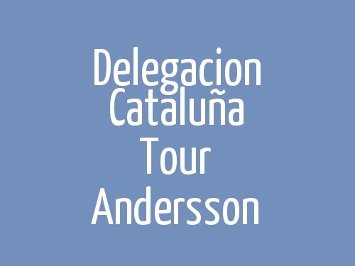 Delegacion Cataluña Tour Andersson