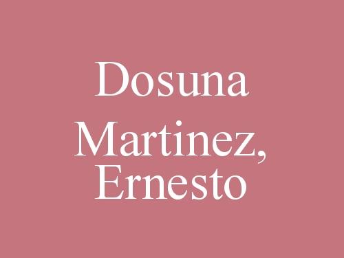 Dosuna Martinez, Ernesto