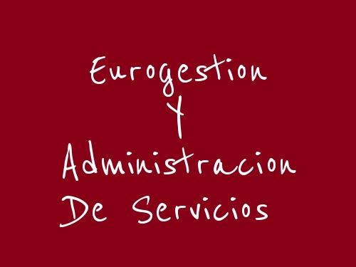 Eurogestion Y Administracion De Servicios