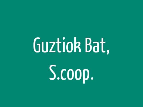 Guztiok Bat, S.coop.