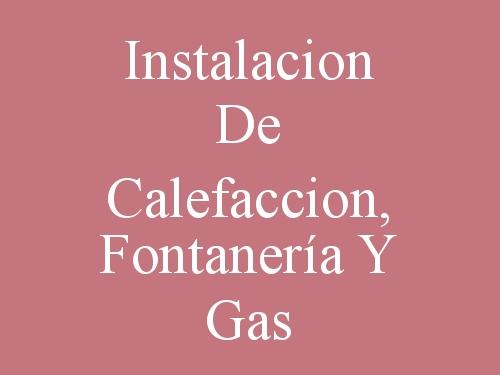 Instalacion De Calefaccion, Fontanería Y Gas