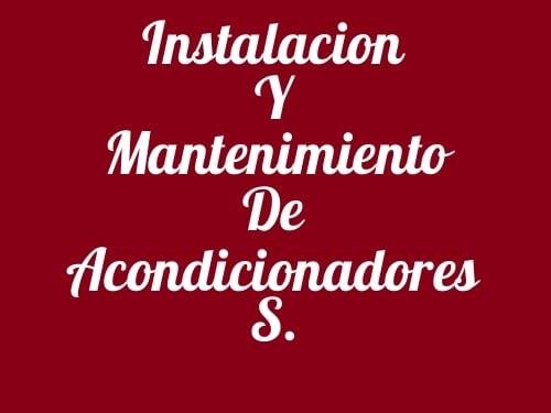 Instalacion Y Mantenimiento De Acondicionadores S.
