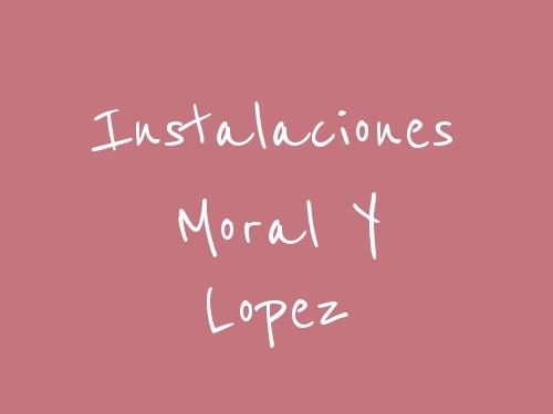 Instalaciones Moral Y Lopez