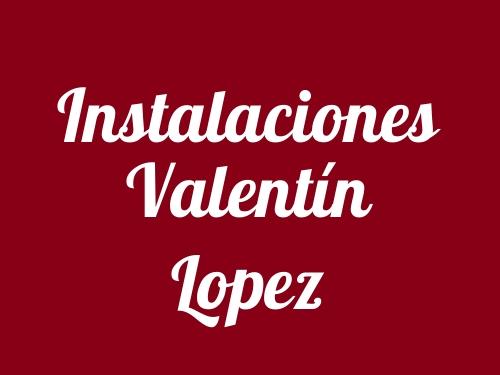 Instalaciones Valentín Lopez