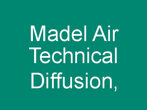 Madel Air Technical Diffusion,