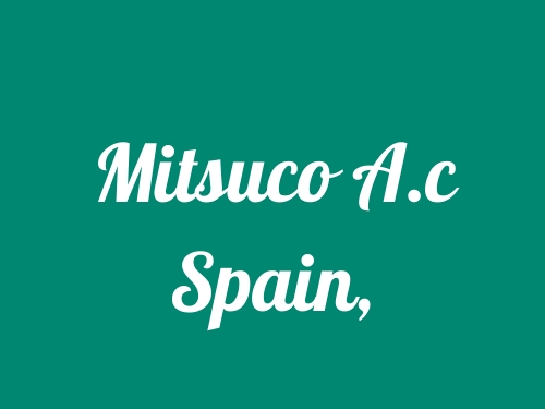 Mitsuco A.c Spain,