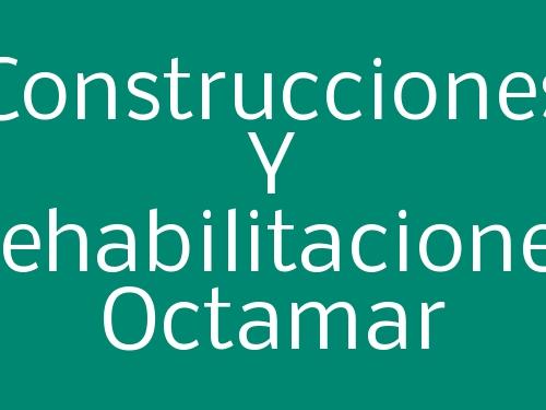Construcciones Y Rehabilitaciones Octamar