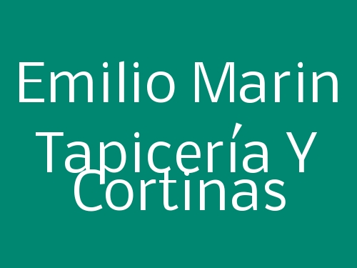 Emilio Marin Tapicería Y Cortinas
