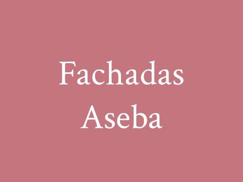 Fachadas Aseba