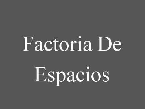 Factoria De Espacios