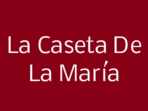 La Caseta De La María