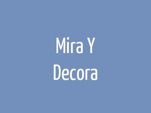 Mira Y Decora