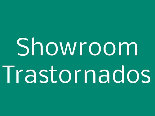 Showroom Trastornados