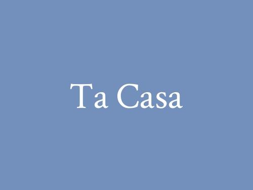 Ta Casa