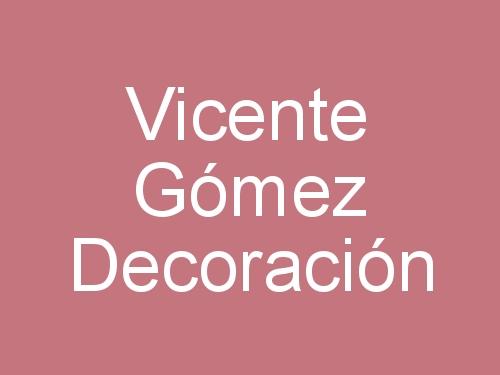 Vicente Gómez Decoración