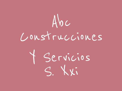 Abc Construcciones Y Servicios S. Xxi
