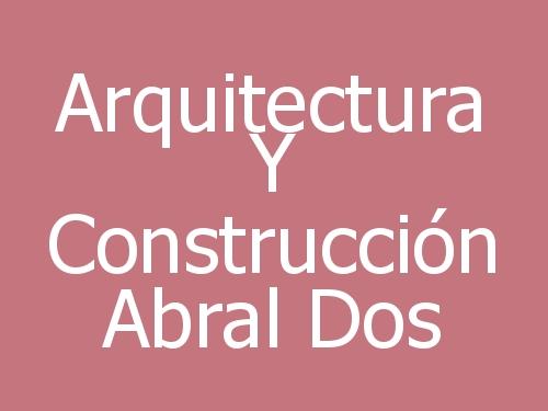 Arquitectura Y Construcción Abral Dos