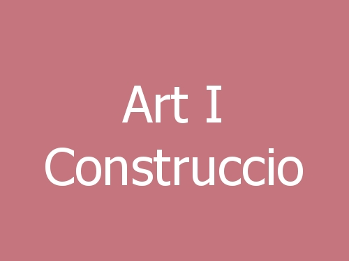 Art I Construccio