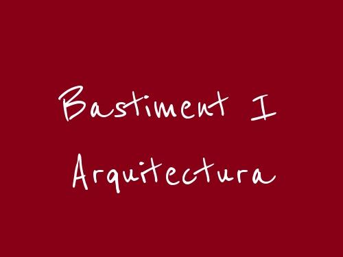 Bastiment I Arquitectura