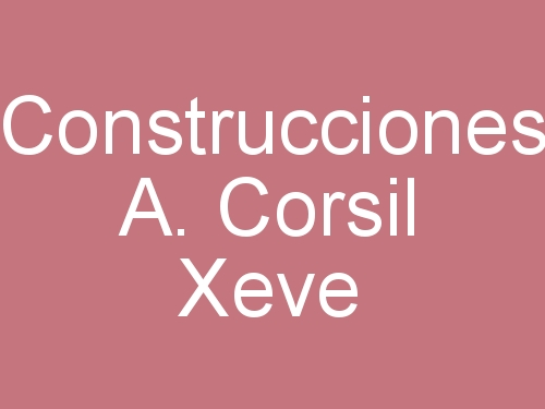 Construcciones A. Corsil Xeve