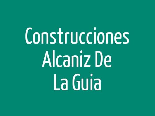 Construcciones Alcaniz De La Guia