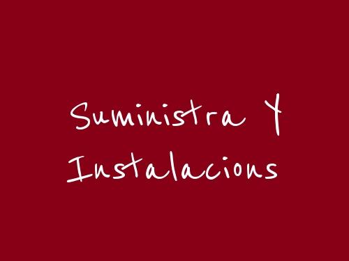 Suministra y Instalacions
