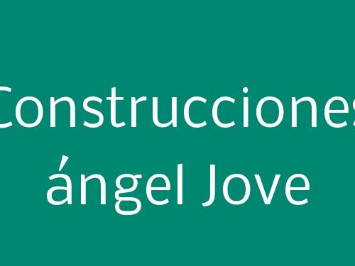 Construcciones ángel Jove