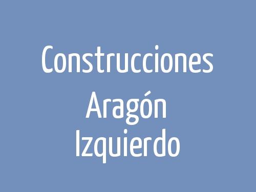 Construcciones Aragón Izquierdo