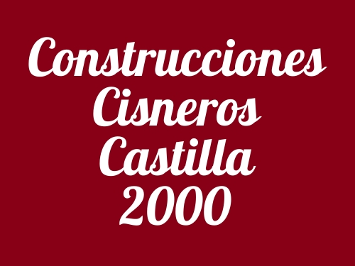 Construcciones Cisneros Castilla 2000