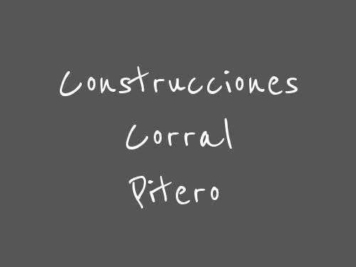Construcciones Corral Pitero