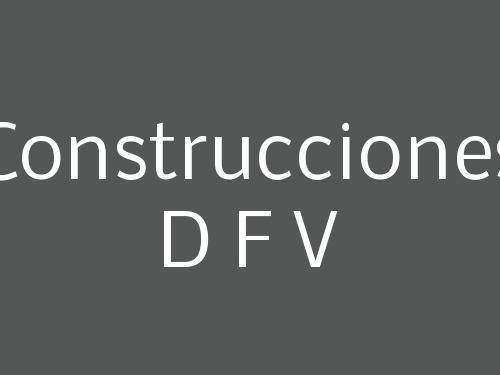 Construcciones D F V