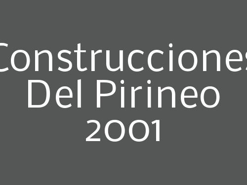 Construcciones Del Pirineo 2001