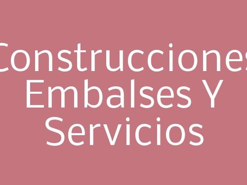Construcciones Embalses Y Servicios