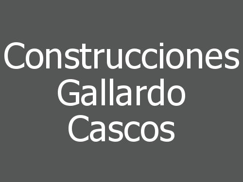 Construcciones Gallardo Cascos
