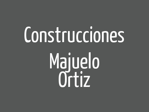 Construcciones Majuelo Ortiz