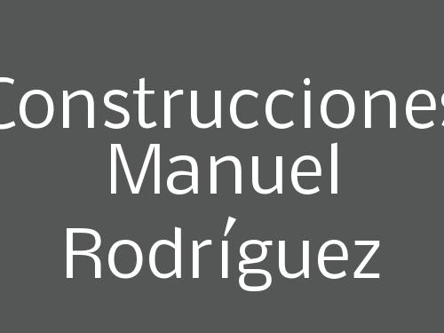 Construcciones Manuel Rodríguez