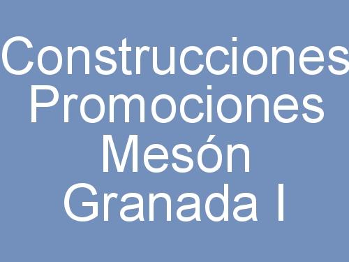Construcciones Promociones Mesón Granada I