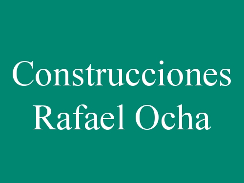 Construcciones Rafael Ocha